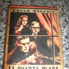 Libros de segunda mano: LA CUARTA PLAGA, POR EDGAR WALLACE/ SATURNINO CALLEJA - Nº 81 (SERIE ELEFANTE BLANCO) MADRID - 1948. Lote 28997183
