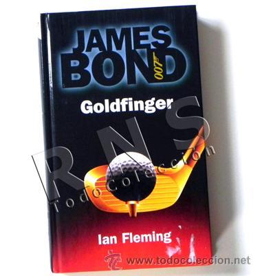007 JAMES BOND GOLDFINGER LIBRO DE COLECCIÓN RBA - ESPÍA ESPIONAJE NOVELA IAN FLEMING - ACCIÓN CINE segunda mano