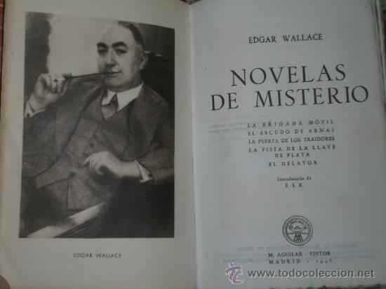 Libros de segunda mano: NOVELAS DE MISTERIO DE EDGAR WALLACE. TOMO II. (19469 - Foto 4 - 29356087