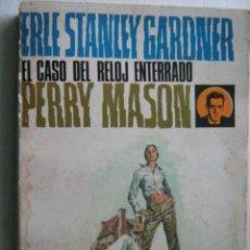 Libros de segunda mano: EL CASO DEL RELOJ ENTERRADO. STANLEY GARDNER, ERLE. 1970. Lote 29525210