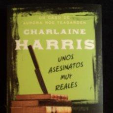 Libros de segunda mano: UNOS ASESINATOS MUY REALES. CHARLAINE HARRIS. ED.SUMA 2011 266 PAG. Lote 33016231