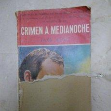 Libros de segunda mano: CRIMEN A MEDIANOCHE,POR JACK WEBB. 1958. COLECCIÓN EL BUHO. Lote 29709300