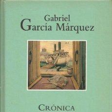 Libros de segunda mano: GABRIEL GARCIA MÁRQUEZ CRÓNICA DE UNA MUERTE ANUNCIADA RBA 2004. Lote 29778865