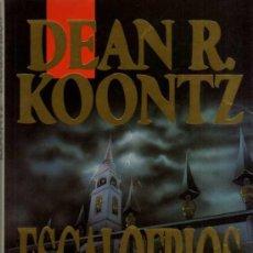 Libros de segunda mano: DEAN R. KOONTZ - ESCALOFRIOS - EDICIONES B - 1992. Lote 29782027