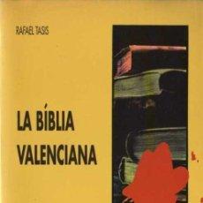 Libros de segunda mano: RAFAEL TASIS - LA BÍBLIA VALENCIANA - TRES I QUATRE Nº 26 - EL GRILL - 1995. Lote 29807569