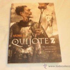 Libros de segunda mano: QUIJOTE Z HÁZAEL G. GONZÁLEZ EDITORIAL DOLMEN 2010. Lote 30132018