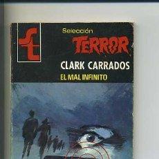 Libros de segunda mano: BRUGUERA SELECCIÓN TERROR. CLARK CARRADOS. N360. Lote 30080390