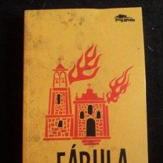 Libros de segunda mano: FABULA. XAVIER ALCALA. PULP BOOKS. 2011 272 PAG. Lote 30621423