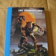Libros de segunda mano: LOS HOMBRES LOBO - FRANK POWELL - NUEVO. Lote 49183338