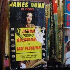 Libros de segunda mano: GOLDFINGER , JAMES BOND , IAN FLEMING, ALBON EDITORIAL ( N NEGRA 4. Lote 31041349