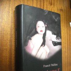 Libros de segunda mano: EL SÍNDROME E / FRANCK THILLIEZ / CÍRCULO DE LECTORES 2011. Lote 31041407