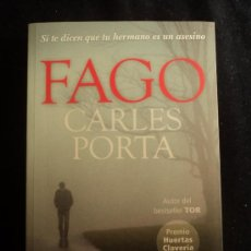 Libros de segunda mano: FAGO. CARLES PORTA. ED LA CAMPANA. 2012 307 PAG. Lote 31380588