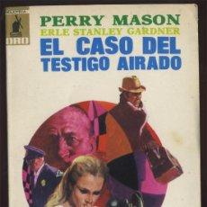 Libros de segunda mano: - PERRY MASON EL CASO DEL TESTIGO AIRADO ERLE STANLEY GARDNER . Lote 31814487