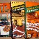 Libros de segunda mano: TRES LIBROS DE V. C: ANDREWS, FLORES EN EL ÁTICO-PÉTALOS AL VIENTO Y SEMILLAS DEL AYER P&J . Lote 31850876