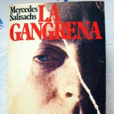 Libros de segunda mano: LIBRO DE MERCEDES SALISACHS. LA GANGRENA. PREMIO PLANETA 1975, COL. POPULAR 1987. Lote 31904477