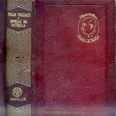 Libros de segunda mano: AGUILAR JOYA - EDGAR WALLACE : NOVELAS DE INTRIGA (1952). Lote 135283398