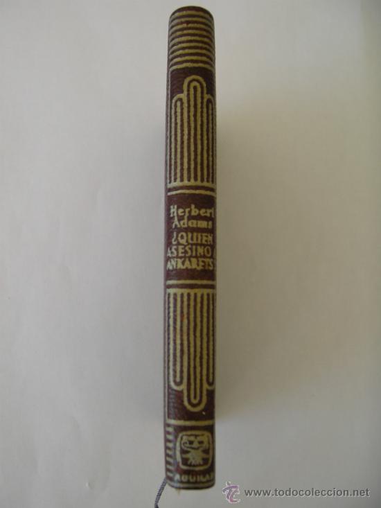 CRISOL AGUILAR Nº 244 HERBERT ADAMS ¿QUIEN ASESINO A ANKARETS? (Libros de segunda mano (posteriores a 1936) - Literatura - Narrativa - Terror, Misterio y Policíaco)