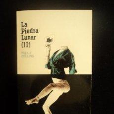 Libros de segunda mano: LA PIEDRA LUNAR. WILKIE COLLINS. 2 VOL. EL PAIS SERIE NEGRA. 2004. Lote 33588284