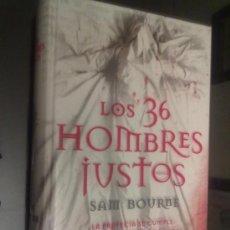 Libros de segunda mano: LOS 36 HOMBRES JUSTOS -SAM BOURNE-. Lote 34013101