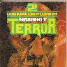 Libros de segunda mano: BIBLIOTECA UNIVERSAL DE MISTERIO Y TERROR Nº2. EDICIONES UVE.. Lote 34167218