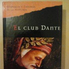 Libri di seconda mano: EL CLUB DANTE - MATTHEW PEARL - PLANETA DEAGOSTINI (2005). Lote 34174716