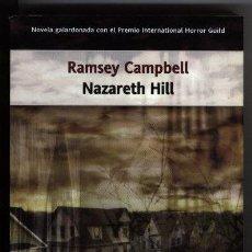 Libros de segunda mano: NAZARETH HILL - RAMSEY CAMPBELL. Lote 177715625