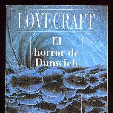 Libros de segunda mano: EL HORROR DE DUNWICH-H.P. LOVECRAFT. Lote 34315879