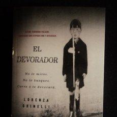 Libros de segunda mano: EL DEVORADOR. LORENZA CHINELLI. ED. SUMA. 2012 318 PAG. Lote 34411243