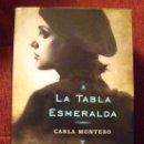 Libros de segunda mano: LIBRO DE CARLA MONTERO-LA TABLA ESMERALDA-PLAZA&JANES-1ª EDICIÓN 2012 TAPA DURA. Lote 34617227