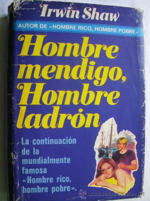 HOMBRE MEDIGO, HOMBRE LADRÓN. SHAW, IRWIN. 1978 (Libros de segunda mano (posteriores a 1936) - Literatura - Narrativa - Terror, Misterio y Policíaco)
