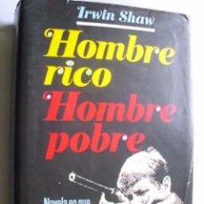 Libros de segunda mano: HOMBRE RICO, HOMBRE POBRE. SHAW, IRWIN. 1977. Lote 35476281