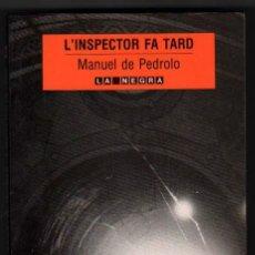 Resultado de imagen de L'Inspector fa tard, de Manuel de Pedrolo