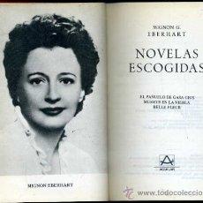 Libros de segunda mano: M. G. EBERHART : NOVELAS ESCOGIDAS (AGUILAR MÉXICO, 1980). Lote 36088571