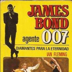Libros de segunda mano: NOVELA-DIAMANTES PARA LA ETERNIDAD IAN FLEMING-BRUGUERA 5-JAMES BOND-007. Lote 56863163