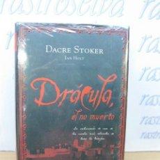 Libros de segunda mano: DRÁCULA EL NO MUERTO. DACRE STOKER-IAN HOLT. ROCA EDITORIAL. SIN DESPRECINTAR. NUEVO.. Lote 50127461