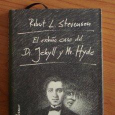 Libros de segunda mano: EL EXTRAÑO CASO DEL DR. JEKYLL Y MR. HYDE, DE STEVENSON EDICIÓN ILUSTRADA.. Lote 37193049