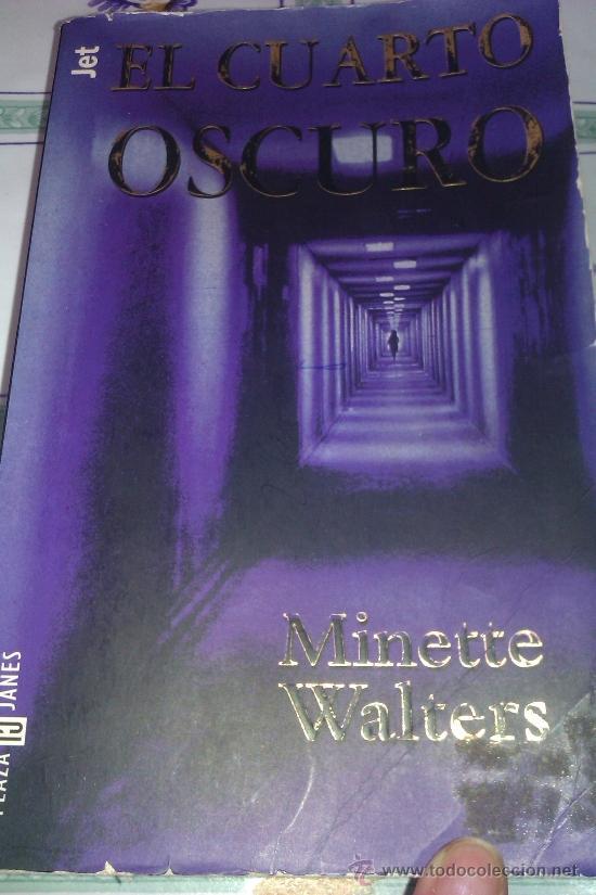 el cuarto oscuro - minette walters - pasta blan - Comprar Libros de ...