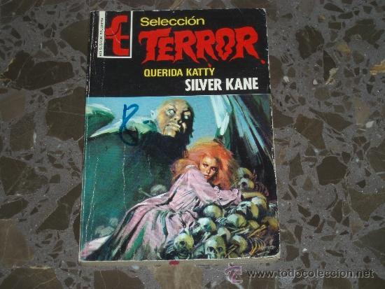 SELECCIÓN TERROR. QUERIDA KATTY. SILVER KANE. BRUGUERA. 1973. NUMERO 9 (Libros de segunda mano (posteriores a 1936) - Literatura - Narrativa - Terror, Misterio y Policíaco)