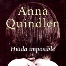 Libros de segunda mano: HUIDA IMPOSIBLE (ANNA QUINDLEN) [PLAZA JANES]. Lote 37348948