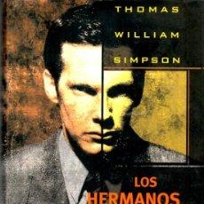 Libros de segunda mano: LOS HERMANOS HANCOCK (THOMAS WILLIAM SIMPSON) [EDICIONES B]. Lote 37349064