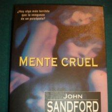 Libros de segunda mano: MENTE CRUEL - LIBRO DE JOHN SANDFORD - GRIJALBO 1997 - 354 PAG. (LA VENGANZA DE UN PSICÓPATA). Lote 37374235