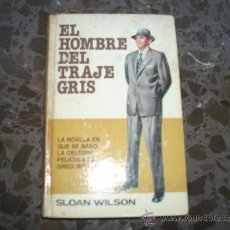 Libros de segunda mano: EL HOMBRE DE TRAJE GRIS. SLOAN WILSON. BRUGUERA.EDICIÓN ESPECIAL 1978.. Lote 37446505