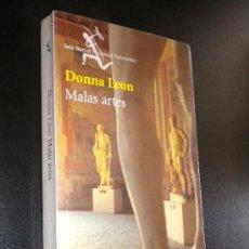 Libros de segunda mano: MALAS ARTES / LEON, DONNA. Lote 37818176
