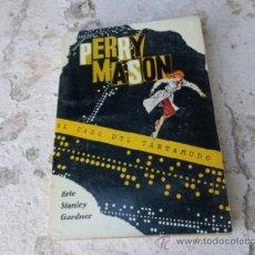 Libros de segunda mano: LIBRO PERRY MASON EL CASO DEL TARTAMUDO ERLE STANLEY GARDNER N-1268. Lote 38595640