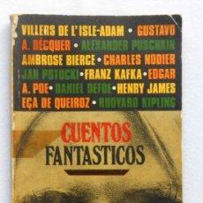 Libros de segunda mano: CUENTOS FANTÁSTICOS - VV.AA. LIBROS DE ULTRAMAR (¡¡RAREZA!!). Lote 38865235