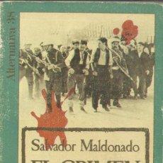 Libros de segunda mano: EL CRIMEN DE CUENCA. SALVADOR MALDONADO. ARGOS VERGARA. BARCELONA. 1979. Lote 38901831