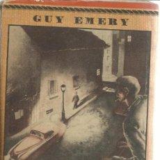 Libros de segunda mano: CARA AL CRIMEN. GUY EMERY. SATURNINO CALLEJA. MADRID. MUY ANTIGUO. Lote 39090114