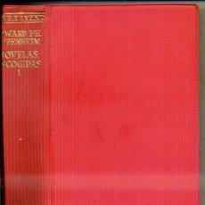 Libros de segunda mano: AGUILAR : EDWARD PH. OPPENHEIM NOVELAS ESCOGIDAS I. Lote 41231254