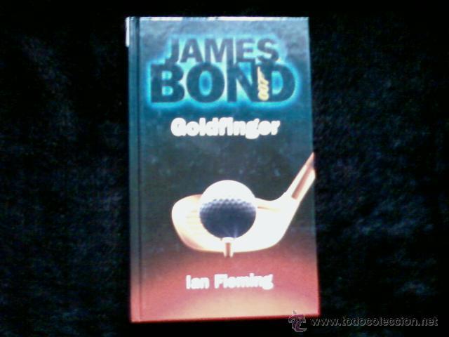 IAN FLEMING. GOLDFINGER. JAMES BOND 007. RBA, usado segunda mano