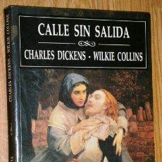 Libros de segunda mano: CALLE SIN SALIDA POR CHARLES DICKENS Y WILKIE COLLINS DE ED. RIALP EN MADRID 1996. Lote 40035323